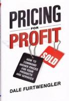 Pricing for Profit Dale Furtwengler